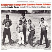 Children's Songs For Games From Africa: With Kojo Fosu And Edwina Hunter Songs