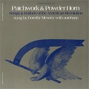 Patchwork & Powder Horn: Songs & Ballads Of The American Revolution Songs