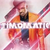 Timomatic Songs