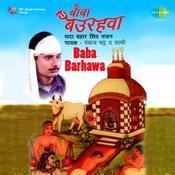 Pankaj Bhatt - Baba Barhawa Songs