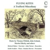 Flying Kites - A Trafford Miscellany Songs