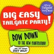 Big Easy Tailgate Party! Songs