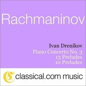 Sergey Rachmaninov, Piano Concerto No. 3 In D Minor, Op. 30 Songs