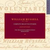 William Russell (1777-1813): Complete Organ Voluntaries Songs