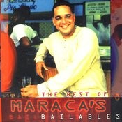 The Best of Maraca's Bailables Songs