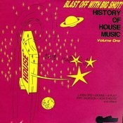 History Of House Music Volume 1 Songs