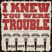 I Knew You Were Trouble Songs