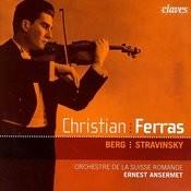 Christian Ferras: Berg & Stravinsky Songs