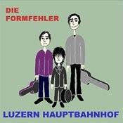 Luzern Hauptbahnhof Songs
