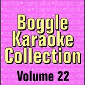 Boggle Karaoke Collection - Volume 22 Songs