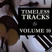 Timeless Tracks Vol. 10 Songs