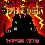 A Dark & Stormy Night, Halloween Sound Effects Songs