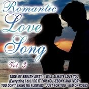 Romantic Love Songs Vol.3 Songs