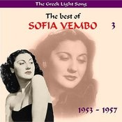 The Greek Light Song / The Best Of Sofia Vempo, Vol. 3 [1949 - 1953] Songs