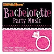 Bachelorette Party Music Songs
