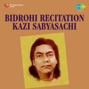 Bidrohi Recitation By Kazi Sabyasachi Songs