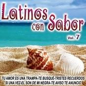 Latinos Con Sabor Vol.7 Songs