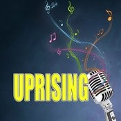 Uprising Songs