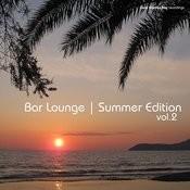 Bar Lounge Summer Edition Vol.2 Songs