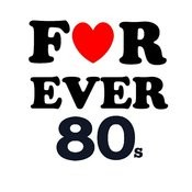 For Ever 80's Songs