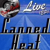 Canned Heat Live (Ep) - [The Dave Cash Collection] Songs