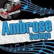 Ambrose Swings - [The Dave Cash Collection] Songs