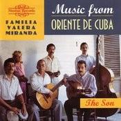 Oriente De Cuba. The Son Songs