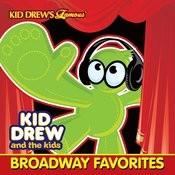 Kid Drew And The Kids Present: Broadway Favorites Songs