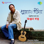 Anjan Dutta - Purono Guiter Songs