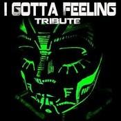 I Gotta Feeling (Black Eyed Peas Tribute) Songs