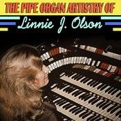 The Pipe Organ Artistry Of Linnie J. Olson Songs