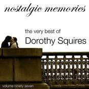 Nostalgic Memories-The Very Best Of Dorothy Squires-Vol. 97 Songs
