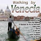 Walking By Venecia Songs