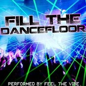 Fill The Dancefloor Songs
