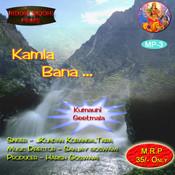 Kamla Baana Songs