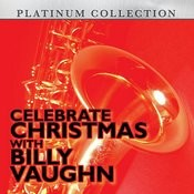 Celebrate Christmas With Billy Vaughn Songs