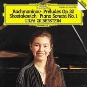 Rachmaninov: Preludes Op. 32; Shostakovich: Piano Sonata No. 1 Songs