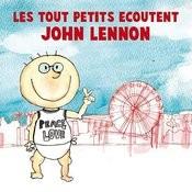 Les Tout Petits Ecoutent John Lennon Songs