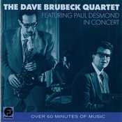 The Dave Brubeck Quartet Featuring Paul Desmond In Concert Songs