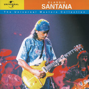 Classic Santana - The Universal Masters Collection Songs