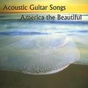 Acoustic Guitar Songs: America The Beautifull Songs