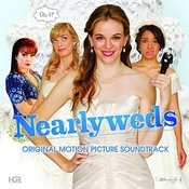 Nearlyweds (Original Motion Picture Soundtrack) Songs