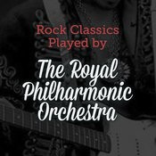 Rock Classics, Played By The Royal Philharmonic Orchestra Songs