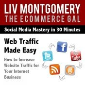 Web Traffic Made Easy: How To Increase Website Traffic For Your Internet Business Song