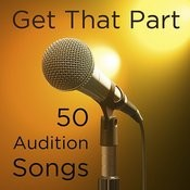 Get That Part: 50 Audition Songs Backing Tracks Songs