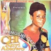 Chi Anyi Abiowo Songs