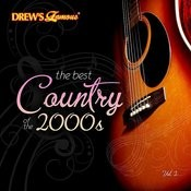 The Best Country Of The 2000's, Vol. 2 Songs