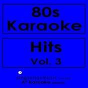 80s Karaoke Hits, Vol. 3 Songs