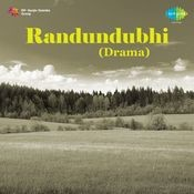 Randundubhi Drama Songs