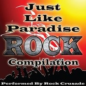 Just Like Paradise: Rock Compilation Songs
